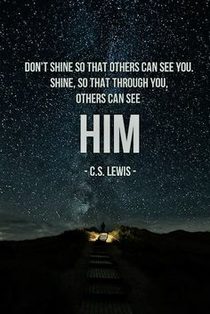 Shine So Others May See Him!