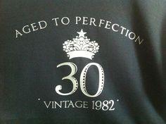 happy 30th birthday shirt  aged to perfection by ChubbyTurtleUltd, $21.00