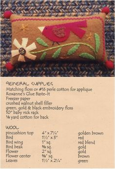 Red Bird Pincushion by Waltzing With Bears pattern $9.00 on Erica's (scroll down) at http://www.ericas.com/applique/wool_pincushions.htm