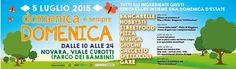 Domenica è sempre Domenica! Con Ascom, Novara 5 luglio 2015