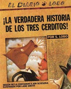 The Paperback of the The True Story of the Three Little Pigs / La verdadera historia de los tres cerditos! by Jon Scieszka, Lane Smith Books For Boys, Childrens Books, My Books, Story Books, Toddler Books, Fractured Fairy Tales, 6 Traits, Video Clips, Album Jeunesse