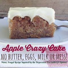 Apple Crazy Cake (No Butter, Eggs, Milk or Mess) ~ Inspired by the Depression Era Recipe (aka Wacky Cake) w/ GF Option (Strangers & Pilgrims on Earth) - Cake Recipes Banana Ideen Wacky Cake Recipe, Crazy Cake Recipes, Apple Cake Recipes, Sweet Recipes, Baking Recipes, Cookie Recipes, Apple Recipes Without Butter, Crazy Carrot Cake Recipe, Vanilla Crazy Cake Recipe