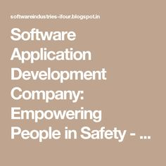 Software Application Development Company: Empowering People in Safety - Part 2 #eCommerceSolutionProvider #E-commerceSolutionProvider #SoftwareDevelopmentCompanyIndia