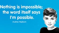 Great phrase from and amazing lady