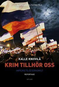 Krim tillhör oss : imperiets återkomst