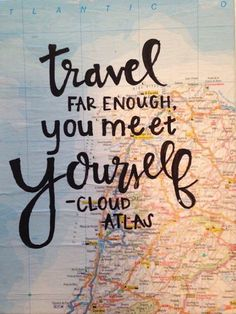 """""""Travel far enough you meet yourself"""" #quote"""