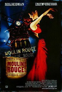 Moulin Rouge!: 2001. Baz Luhrmann musical that tells the tale of a sick actress who falls in love with a writer. Luhrmann took modern, already existing, songs for the musical score. (164/1001)