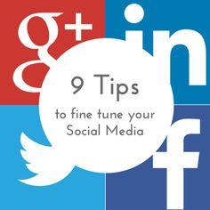 9 Tips to fine tune your Social Media Social Media Marketing, Advice, Digital, Tips