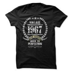VINTAGE 1967 AGED TO PERFECTION T Shirt, Hoodie, Sweatshirt