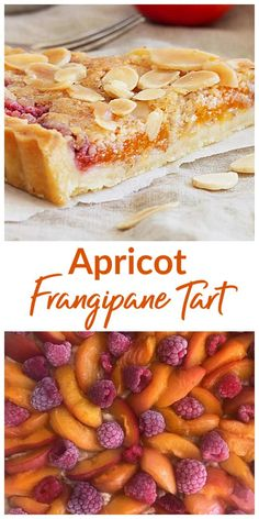 This Apricot Frangipane Tart is all that we love about fruit desserts: juicy caramelized apricots and raspberries between layers of almond cream encased in a sweet crust.And all the different components in this recipe can be made in advance! So easy and s Summer Dessert Recipes, Fruit Recipes, Sweet Recipes, Baking Recipes, Easy Fruit Tart Recipe, Fruit Dessert, Apricot Recipes, Almond Recipes, Sweet Pie