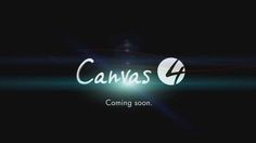 #Canvas4 is Here!!