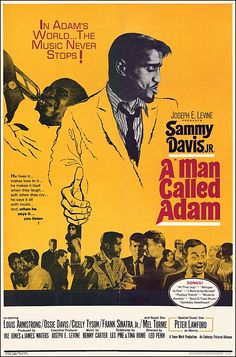 A Man Called Adam starring Sammy Davis Jr. I own this film and requires several viewings. Sammy Davis Jr, Adams Movie, I Movie, Style Movie, Louis Armstrong, Old Movies, Vintage Movies, Vintage Posters, Adam Film