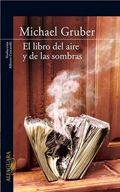 El libro del aire y de las sombras (Literaturas) de MICHAEL GRUBER