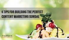 4 Tips for Building the Perfect Content Marketing Sundae There's almost nothing better on a hot day than a frosty ice cream (or frozen yogurt) sundae that uses quality ingredients and just the right balance of toppings.  toprankblog.com TimelyPick - marketing (updated every 4 hours)