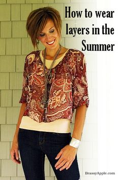 How to wear layers in the Summer -BrassyApple.com #modest #style