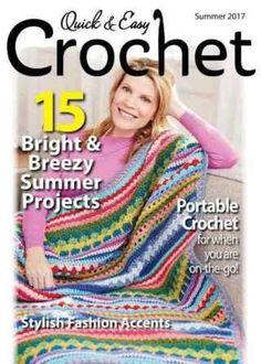 Quick & Easy Crochet — Summer 2017 скачать бесплатно