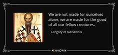 TOP 25 QUOTES BY GREGORY OF NAZIANZUS (of 57) | A-Z Quotes