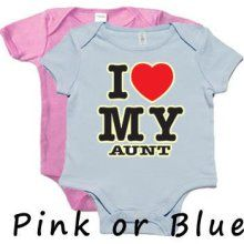 I Love My Aunt Funny Infant Baby Tee Shirt Onsie Onesie @Cindy Manis  (we both need one of these if we have a baby!)
