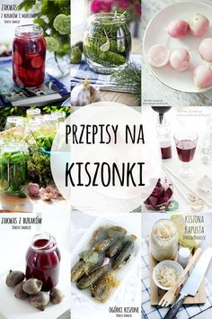 Przepisy na Kiszonki - post dr Dąbrowskiej Canning Recipes, Raw Food Recipes, Healthy Recipes, Whole Plant Based Diet, Good Food, Yummy Food, Polish Recipes, Fermented Foods, Yummy Eats