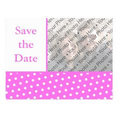 Polka Dot Save the Date Wedding Pink Dots Wedding Save the Date Photo Postcard