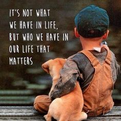 It's not what we have in life. But who we have in our life that matters. | The Inspirational Quotes For Life
