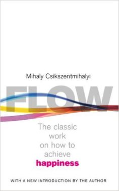 Flow: The Psychology of Happiness - Kindle edition by Mihaly Csikszentmihalyi. Self-Help Kindle eBooks @ Amazon.com.