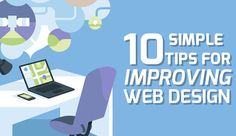 10 Simple Tips for Improving Your Web Design   #jacksonville #webdesign