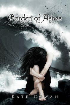 Musings Of Immortals.: Cover Reveal : Garden of Ashes by Kate Cowan