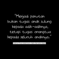 Menjadi panutan bukan tugas anak sulung Reminder Quotes, Self Reminder, Mood Quotes, Life Quotes, Good Parenting, Parenting Quotes, Muslim Quotes, Islamic Quotes, Quotes For Kids