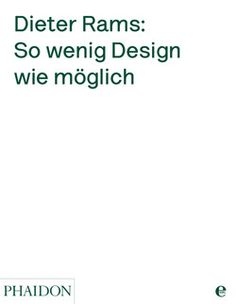 German edition of Dieter Rams: As Little Design As Possible