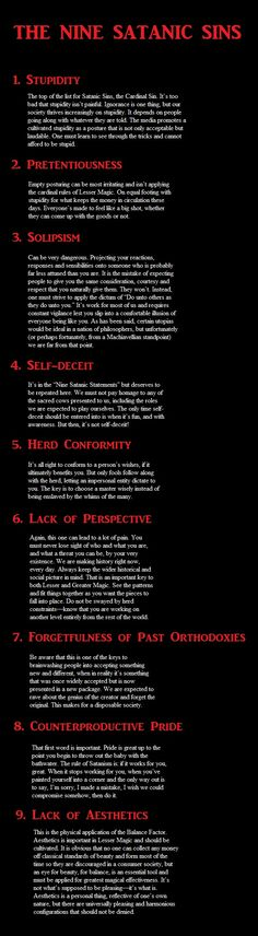 "The Nine Satanic Sins (Note: when he mentions ""magic"" he's not actually speaking of spellcasting, etc. etc.  It's a nickname for a type of psychological manipulation expounded upon in the book)."