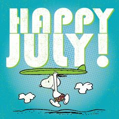 Another new month, another reason to rejoice! Go ahead, make #July awesome! #HelloJuly