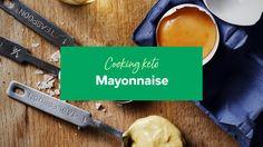RECIPE: Mayonnaise