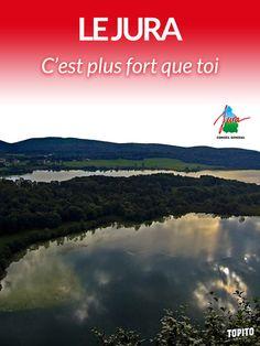 Le Jura - (Top 16des slogans à la con de départements ou régions de France)