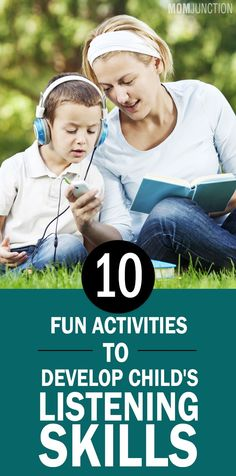 10 Fun Activities To Develop Effective Listening Skills In Children: ost of the children find sitting in one place and listening to be boring. You need not trigger the panic button for that. There are many ways to improve her listening abilities.
