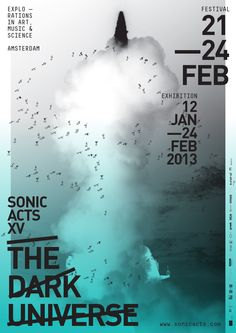 Sonic Acts 2013, Explorations in art music & science, Amsterdam. Art Art director poster Artwork Visual Graphic Mixer Composition Communication Typographic Work Digital  Design