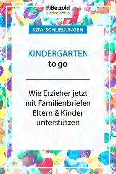 Familienbriefe und Kita-Schließungen - Kindergarten to go Kindergarten Portfolio, In Kindergarten, Baby Games, To Go, Montessori, Homeschool, Blog, Crowns, Daily Routine Kids