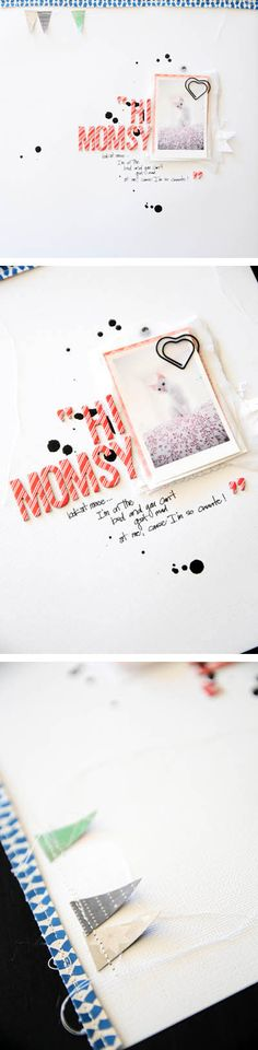 """""""Hello Momsy..."""" scrapbook page by Rahel Menig. She has a sweet scrapbooking style."""
