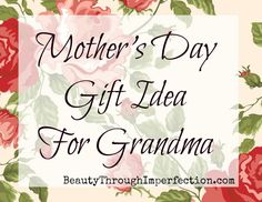 Mothers day gift idea for grandma