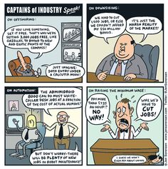 http://www.dailykos.com/story/2015/06/23/1395592/-Cartoon-Captains-of-industry-speak?detail=email