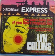 Lyn Collins - You Can't Love Me, If You Don't Respect Me / Rock Me Again & Again & Again & Again & Again & Again (6 Times) (Vinyl) at Discogs