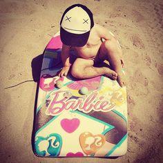 I'm a barbie -surfing- girl. (Semi-cit.)