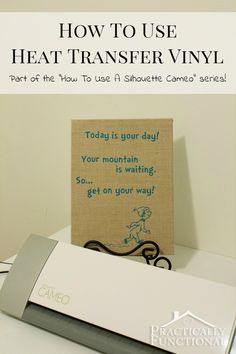 """How To Use Heat Transfer Vinyl: A tutorial in the """"How To Use A Silhouette Cameo"""" series!"""