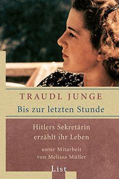Bis zur letzten Stunde: Hitlers Sekretärin erzählt ihr Le... https://www.amazon.de/dp/3548603548/ref=cm_sw_r_pi_dp_x_nkBQxbM6VBSHG