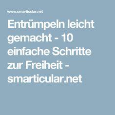 Entrümpeln leicht gemacht - 10 einfache Schritte zur Freiheit - smarticular.net