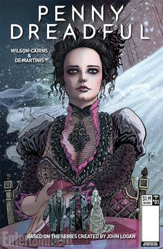 penny dreadful comic cover from http://www.ew.com/2016/02/15/penny-dreadful-comic-series-first-issue-covers