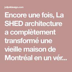 Encore une fois, La SHED architecture a complètement transformé une vieille maison de Montréal en un véritable havre de paix. Les propriétaires de la maison Clark peuvent profiter de cet ancien édifice serein au cœur de la vie urbaine. Le plus bel élément de la résidence est l'escalier en acier blanc qui semble flotter dans …