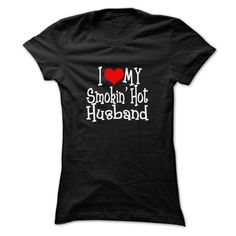 (Best Sales) Cute shirt for wife I love my smokin hot husband - Buy and Order Now