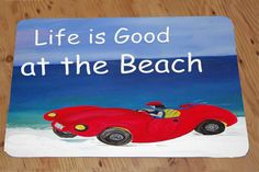 Life is good at the beach Comfort Foam Floor Mat by maremade, $59.99
