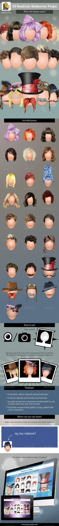 30 Realistic Makeover Props   #GraphicRiver        What does the file contain?  The main file contains 30 .png (transparent background) files consisting of 20 hairstyles (12 for women and 8 for men), 5 hats and 5 moustaches. Where can you use these?  Use this great set of props (each strand of hair and all props are manually painted digitally) to give yourself a quick makeover. They can also be used in makeover apps & games. Features   20 detailed and realistic digitally painted hairstyles…